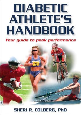 Diabetic Athlete's Handbook By Colberg, Sheri R., Ph.D.